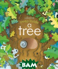 A Tree (изд. 2018 г. ), Usborne, Milbourne Anna, 978-1-474-93384-1  - купить со скидкой