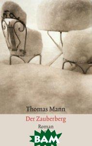 Купить Der Zauberberg, Fischer Taschenbuch Verlag, Thomas Mann, 978-3-596-29433-6