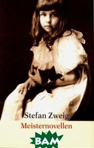 Купить Meisternovellen, Fischer Taschenbuch Verlag, Stefan Zweig, 978-3-596-14991-9