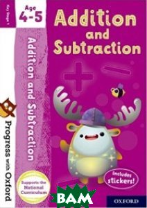 Купить Progress with Oxf: Addition and Subtraction. Age 4-5, OXFORD UNIVERSITY PRESS, Clare Giles, 978-0-19-276560-4