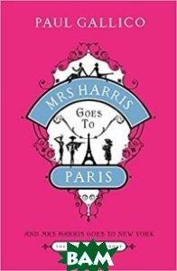 Купить Mrs Harris Goes to Paris&Mrs Harris Goes to New York, Bloomsbury Publishing, Gallico P., 978-1-4088-0856-6