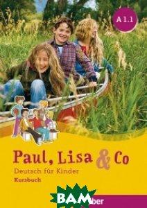 Paul, Lisa&Co. Kursbuch A1/1