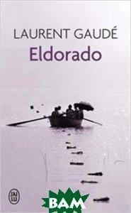 Купить Eldorado, ai lu, Gaude L., 978-2-290-00654-2