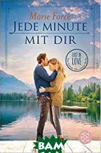Купить Jede Minute mit dir, Fischer, Force M., 978-3-596-70171-1