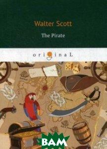 Купить The Pirate, T8RUGRAM, Scott Walter, 978-5-521-07553-9