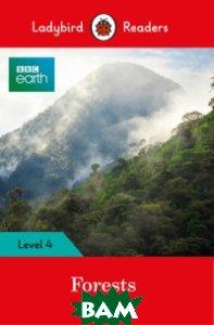Купить BBC Earth. Forests, Ladybird, 978-0-241-31958-1