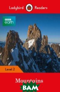 Купить BBC Earth. Mountains, Ladybird, 978-0-241-31948-2