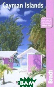 Купить Cayman Islands, Bradt, Hayne Tricia, 1-84162-214-1