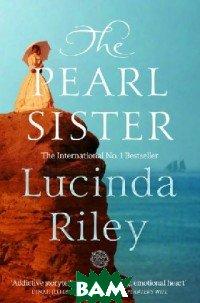 Купить The Pearl Sister, Macmillan Publishers, Riley Lucinda, 978-1-5098-4007-6