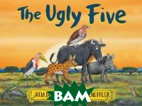 Купить The Ugly Five, Scholastic, Donaldson Julia, 978-1-4071-8463-0