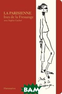 Купить La parisienne, Flammarion, De La Fressange Ines, 978-2-08-128701-3