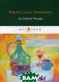 Stevenson Robert Louis / An Inland Voyage