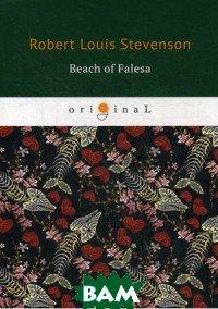 Купить Beach of Falesa, T8RUGRAM, Stevenson Robert Louis, 978-5-521-07796-0