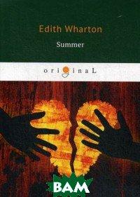 Купить Summer (изд. 2018 г. ), T8RUGRAM, Wharton Edith, 978-5-521-07839-4