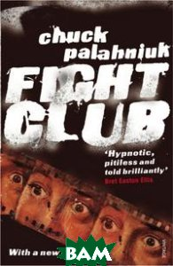 Купить Fight Club, Vintage, Chuck Palahniuk, 978-0-099-76521-9