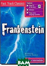 Купить Frankenstein.Upper Intermediate (+ CD-ROM), National Geographic Society, Francis Pauline, 978-0-462-00307-8
