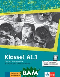 Klasse! A1. 1. Deutsch f&252;r Jugendliche. Kursbuch mit Audios und Videos Online