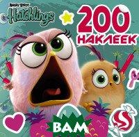 Купить Angry Birds. Hatchlings. 200 наклеек, АСТ, 978-5-17-112368-0