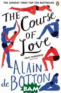Купить The Course of Love, Penguin Group, Alain de Botton, 978-0-241-96213-8