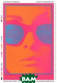 Купить Rock Graphic Originals. Revolutions in Sonic Art from Plate to Print 55-88, Hudson, Golding Peter, 978-0-500-29353-9