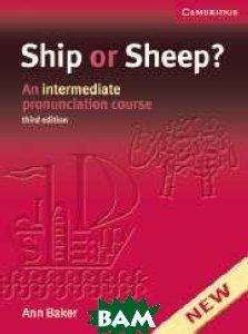 Ship or Sheep? An Intermediate Pronunciation Course (+ Audio CD)