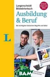 Langenscheidt Bildworterbuch. Ausbildung&Beruf