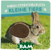 Bonnier Media Mix / Mein Streichelbuch Kleine Tiere