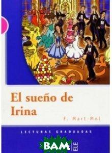 Купить El sue& 241;o de Irina, En Clave-Ele, Francisca Martin, 978-2-09-034132-4