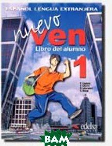 Купить Nuevo Ven 1. Libro del Alumno (+ Audio CD), EDELSA Grupo DIDASCALIA, F. Castro, 978-84-7711-831-2