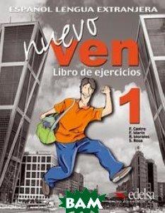 Купить Nuevo Ven 1. Libro de Ejercicios (+ Audio CD), EDELSA Grupo DIDASCALIA, Castro Francisca, 978-84-7711-841-1