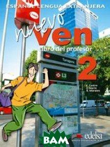 Купить Nuevo Ven 2. Libro del Profesor (+ Audio CD), EDELSA Grupo DIDASCALIA, F. Castro, 978-84-7711-861-9