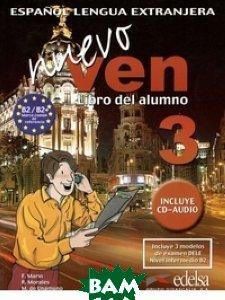 Купить Nuevo Ven 3. Libro del Alumno (+ Audio CD), EDELSA Grupo DIDASCALIA, F. Marin, 978-84-7711-853-4