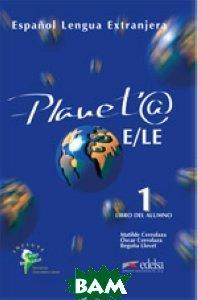 Planet@ 1. Libro del Alumno