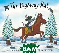 Купить The Highway Rat, Scholastic, Donaldson Julia, 978-1-4071-8105-9