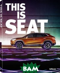 Купить This is Seat, teNeues, 978-3-8327-3300-1