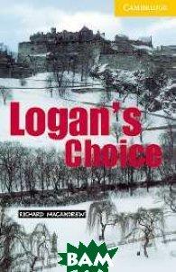 Logan`s Choice Level 2 Elementary/Lower Intermediate Book (+ Audio CD)
