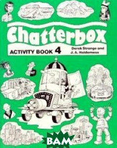 Купить Chatterbox 4. Activity Book, OXFORD UNIVERSITY PRESS, Jackie Holderness, 978-0-19-432444-1