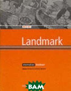 Купить Landmark Intermediate. Workbook (with Key), OXFORD UNIVERSITY PRESS, Simon Haines, 978-0-194-33082-4