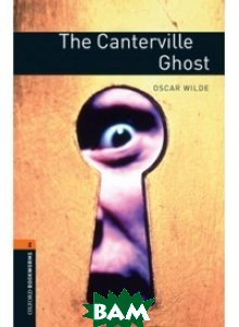 Oxford Bookworms Library 2: The Canterville Ghost