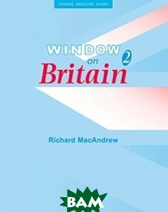 Window on Britain 2. Video Guide