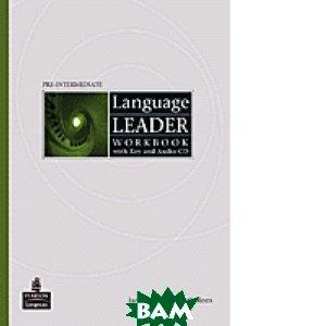Купить Language Leader Pre-Intermediate. Workbook with key (+ Audio CD), Pearson Education Limited, Cotton, David; Lebeau, Ian, 9781405884297