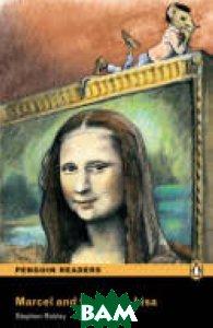Penguin Readers Easystarts: Marcel and the Mona Lisa