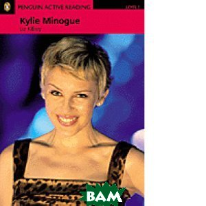 Penguin Active Reading 1: Kylie Minogue (+ Audio CD)