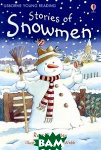Купить Stories of Snowmen, Usborne Publishing Ltd., Russell Punter, 978074608661-2