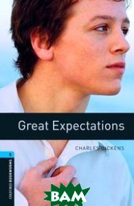 Oxford Bookworms Library 5: Great Expectations