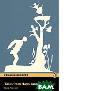 Купить Tales from Hans Andersen, Pearson, Hans Christian Andersen, 978-1-4058-5540-2
