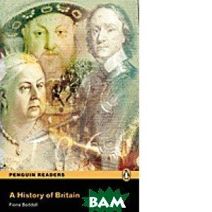 Купить A History of Britain (+ Audio CD), Pearson, Fiona Beddall, 978-1-4058-7908-8