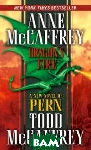 Купить Dragon`s Fire, Random House, Inc., Anne McCaffrey, 978-0-345-48029-3
