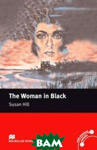 Купить The Woman in Black Reader, Macmillan Publishers, Hill Susan, 978-0-230-03745-8