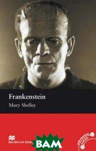 Купить Frankenstein: Elementary Level, Macmillan Education, Mary Shelley, 978-0-230-03043-5
